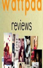 My wattpad reviews by FeistyWerewolfGirl