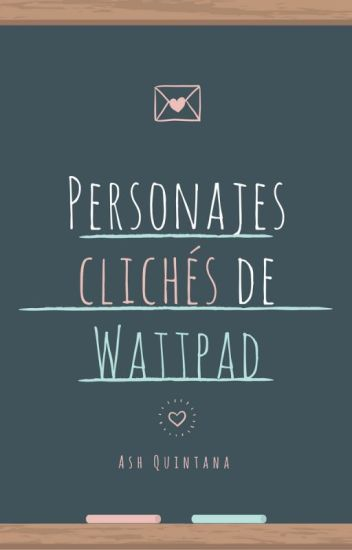 Personajes cliché de Wattpad