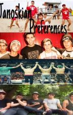 Janoskians Preferences by Janoespinosa