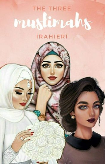 The Three Muslimahs