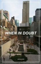 When In Doubt || 5sos by graphicharry