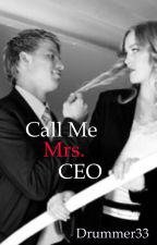 Call me Mrs. CEO by Drummer33