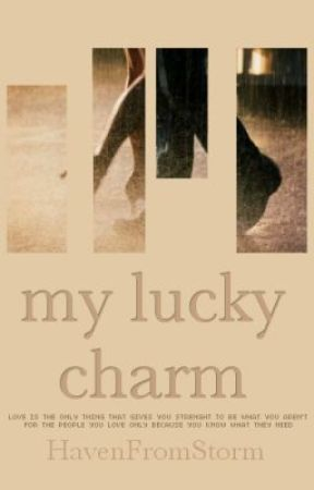 My Lucky Charm by HavenFromStorm