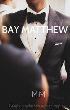 BAY MATTHEW by heroinsouls