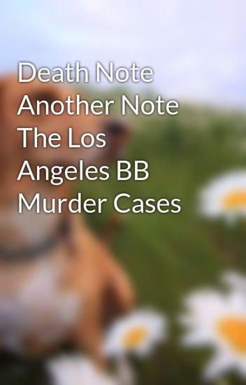 Another Note: The Los Angeles Bb Murder Cases - Zerochan Anime ...