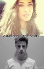 Cameron Dallas's Little Sister {slow update So} by PANCAKEAF