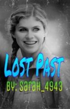 Lost Past by sarah_4943