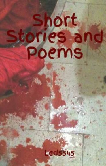 Short Stories and Poems by Led5545