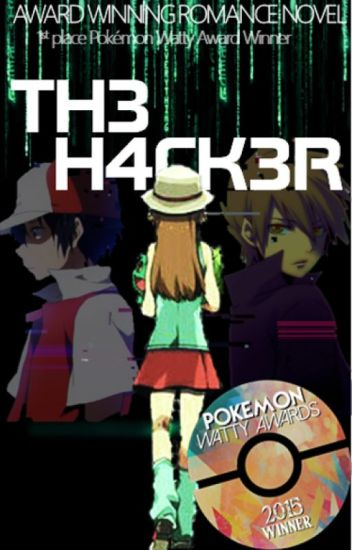 The Hacker [Pokemon Fanfiction]