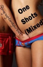 One Shots (mixed) by _imgraightandyourenot