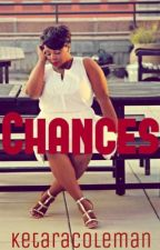 Chances by WavyKee