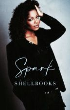 Spark // Janet Jackson  by ShellBooks
