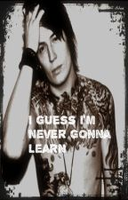 *on hold* I Guess I'm Never Gonna Learn [James Cassells] by YDGN_Turtles