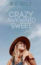 Crazy,Awkward,Sweet door rheaday97