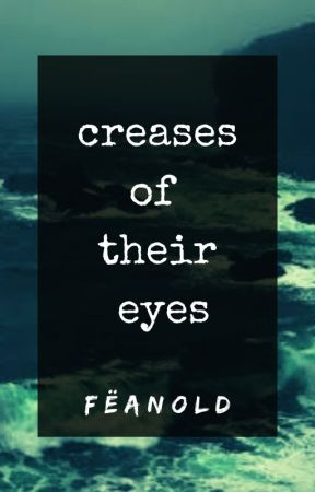 ||creases of their eyes|| by blepoetry