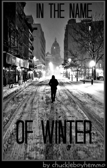 in the name of winter ♧ c.h [coming soon]