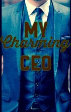 My Charming CEO by DarkVioletFlames