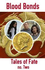 Blood Bonds by Silmarilz1701