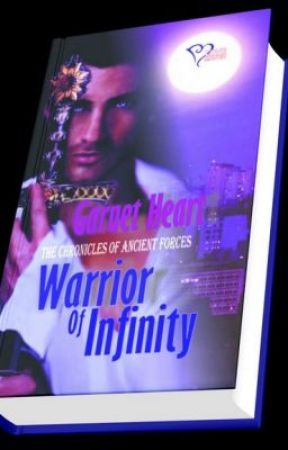 WARRIOR OF INFINITY( VOLUME ONE: THE CHRONICLES OF ANCIENT FORCES) by iluvpocketbooks