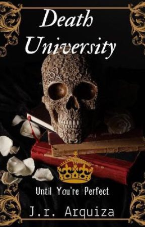 Death University  by shipper1011
