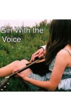 The Girl With The Voice (A Shawn Mendes Fanfic) by magcon_fanfictionn