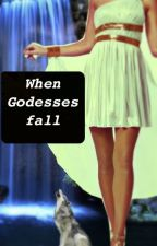 When Goddesses Fall by LBMiddleton