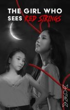 [Continuation] The Girl Who Sees Red String by jeeyn_kold