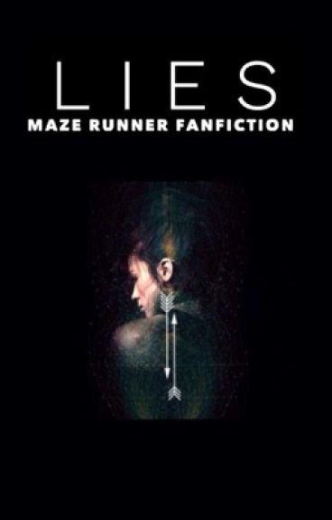 Lies (Newt, The Maze Runner Fanfiction)