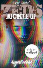ZEDS: Buckle Up (A ZEDS Oneshot) by AngusEcrivain