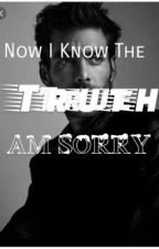 Now i Know.....The Truth Am sorry  by Kate3215