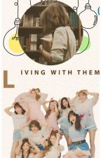 [REVISED] LIVING WITH THEM by jeeyn_kold