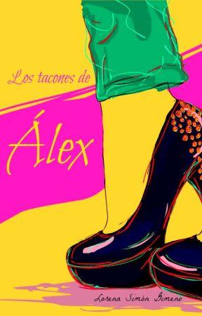 Los tacones de Álex by LorenaSGimeno