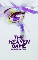 The Heaven Game by helium_
