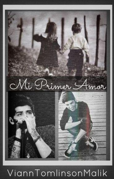Mi Primer Amor (Zayn Malik & Tu)