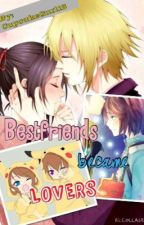 Bestfriend became Lovers by hayashimiko