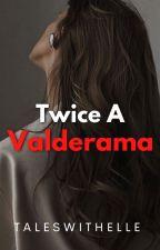 Twice A Valderama by ElleStrange