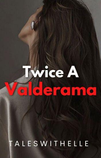 Twice A Valderama