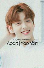 Apart || Yeonbin by the_yn_ineverybtsff