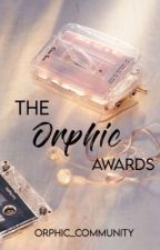 The Orphic Awards | OPEN by orphic_community