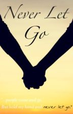 Never Let Go (Infinite FanFiction) by KpoppersUnited