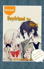 Boyfriend For Hire by DreytheWriter75