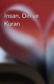İnsan  Din ve Kuran by etatlisu