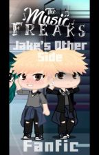 Jake's Other Side | The Music Freaks fan fiction | Gacha Club Book by _HollyPlayz
