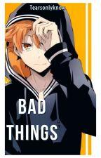 Bad Things (Hinata Shoyo Ambm) by Tearsfillthesky