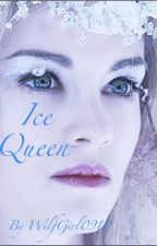 Ice Queen (Completed) (Book one of something series) Wattys2016 by RissaleWriter