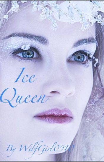 Ice Queen (Completed) (Book one of seven series)