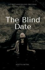 The Blind Date by cryptaneonline