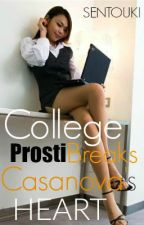 College Prosti Breaks Casanova's Heart by Sentouki
