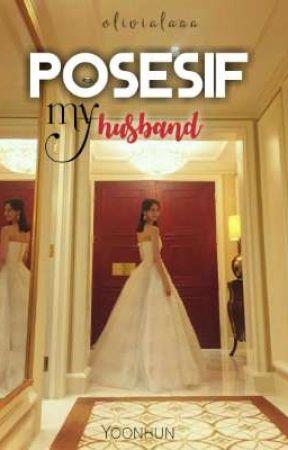 [2] POSESIF MY HUSBAND✅ by yoonhunshiper