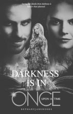Darkness Is In [OUAT || Two Saviours Series #5 || Killian Jones] by bethanyjanebooks